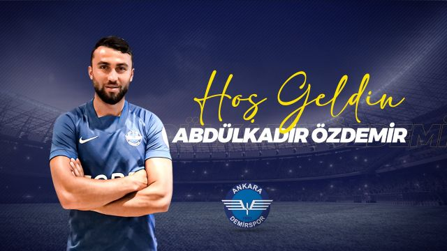 Abdülkadir Özdemir, Ankara Demirspor'da !
